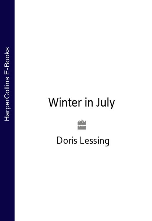 Doris Lessing Winter in July