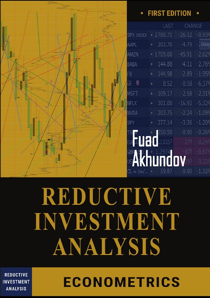 Fuad Akhundov Reductive-Investment Analysis jerald pinto e quantitative investment analysis