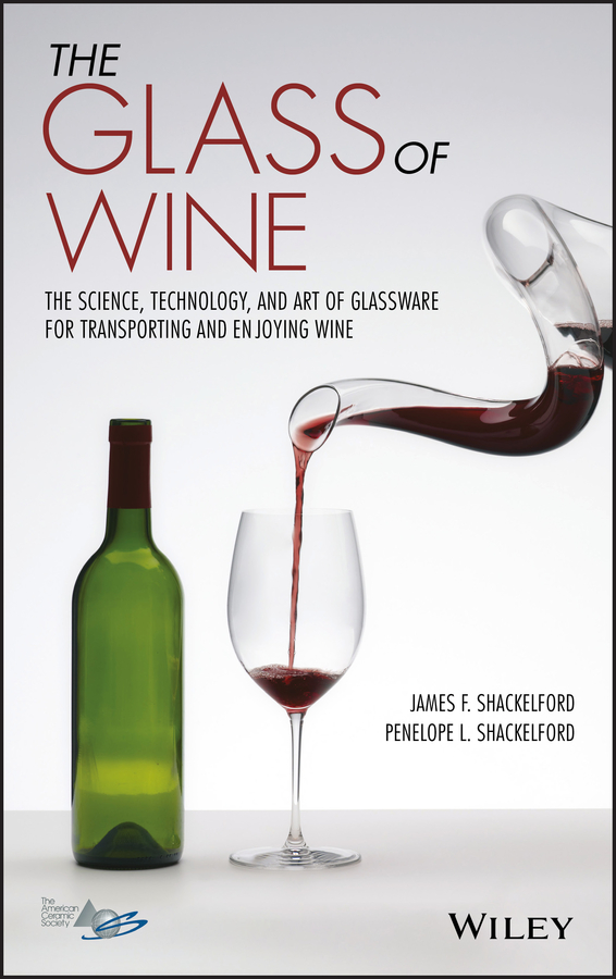 James Shackelford F. The Glass of Wine. The Science, Technology, and Art of Glassware for Transporting and Enjoying Wine the effect of ph on fluoride release surface hardness of glass ionomer