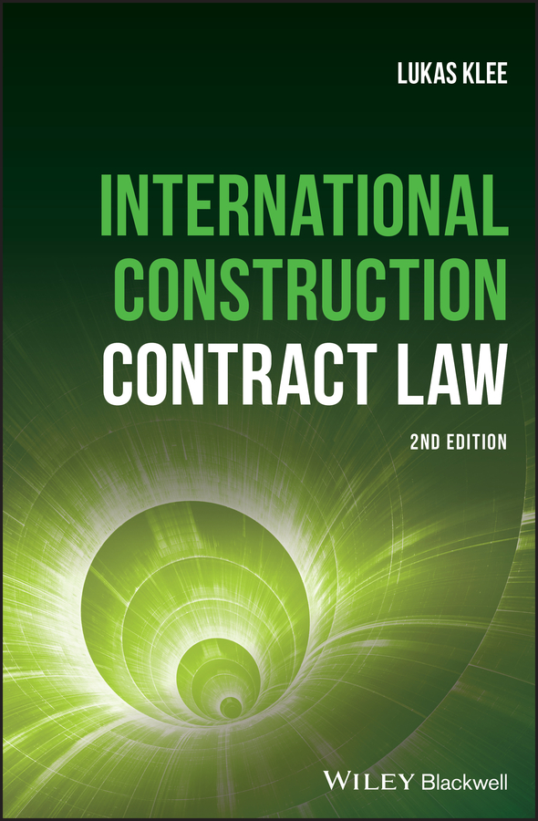 Lukas Klee International Construction Contract Law proactive planning and control of construction projects