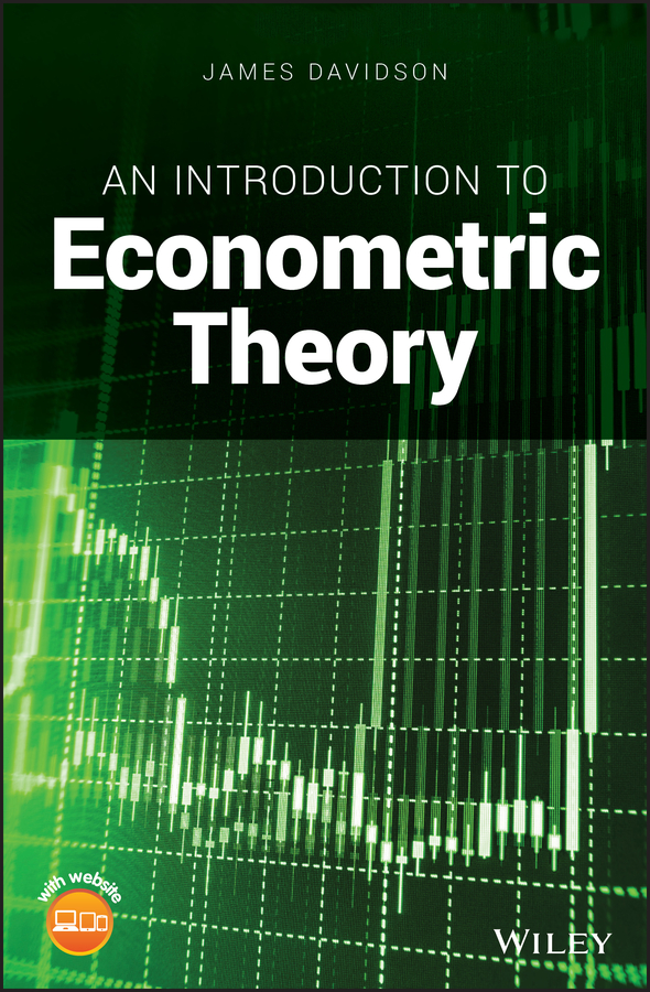 James Davidson An Introduction to Econometric Theory lh officer an econometric model of canada under the fluctuating exchange rate