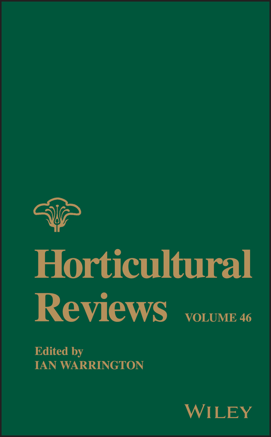 Ian Warrington Horticultural Reviews, Volume 46
