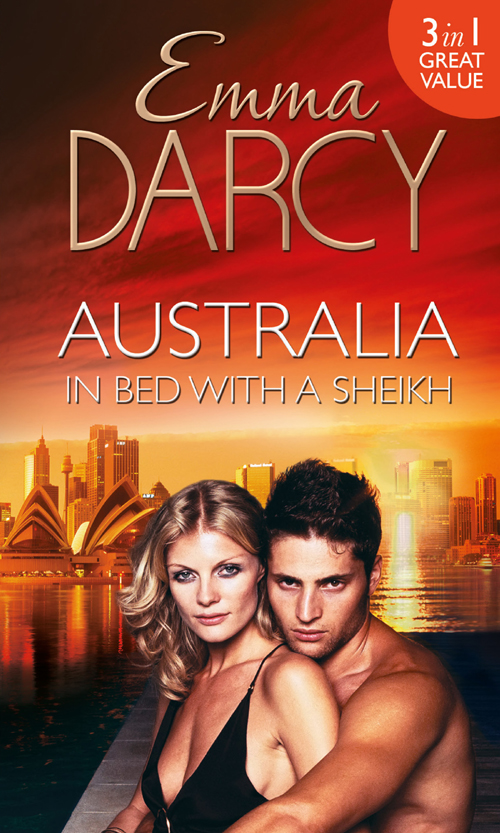 Emma Darcy Australia: In Bed with a Sheikh!: The Sheikh's Seduction / The Sheikh's Revenge / Traded to the Sheikh
