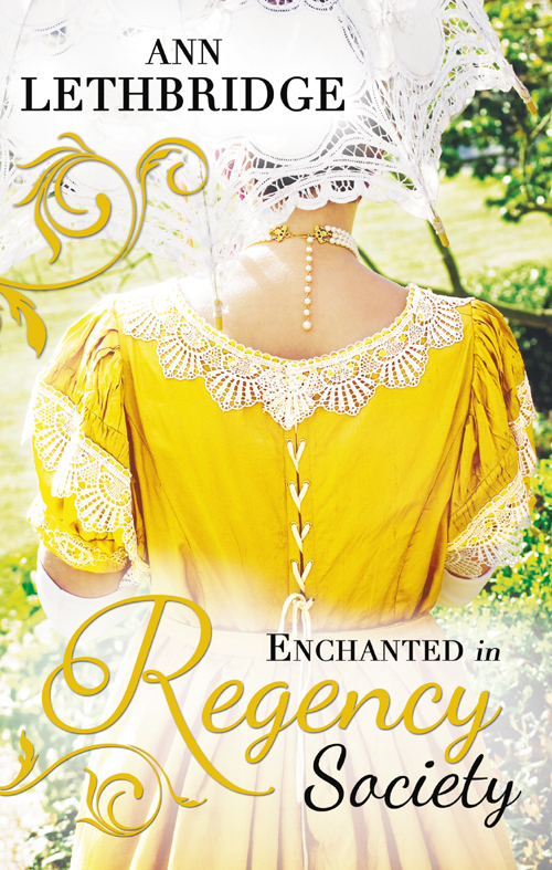 Ann Lethbridge Enchanted in Regency Society: Wicked Rake, Defiant Mistress / The Gamekeeper's Lady defiant