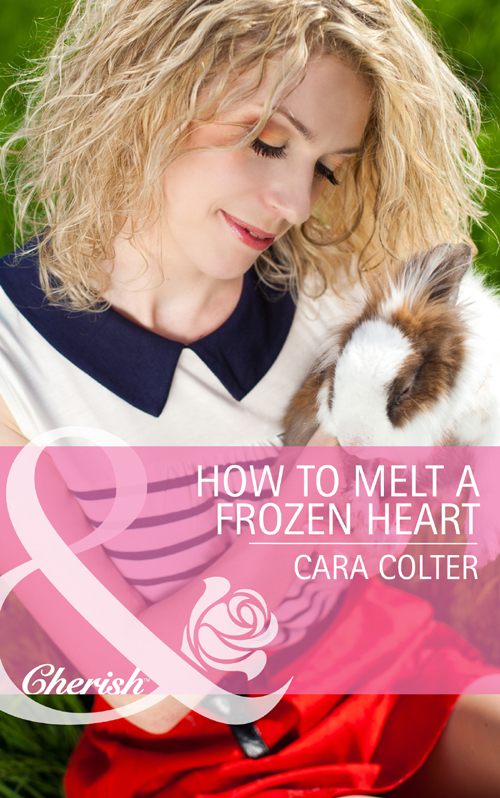 Cara Colter How to Melt a Frozen Heart cara colter interview with a tycoon
