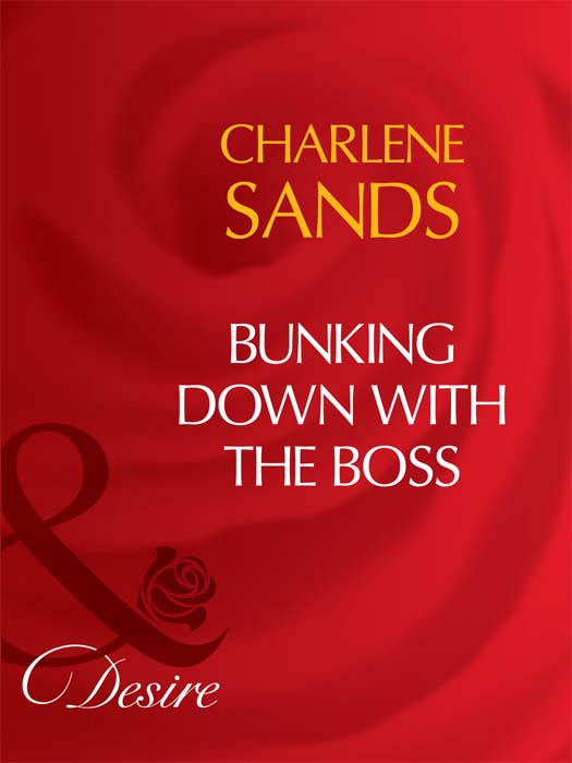 Charlene Sands Bunking Down with the Boss charlene sands bunking down with the boss