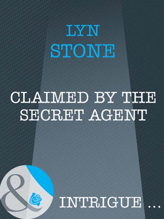 Lyn Stone Claimed by the Secret Agent lyn stone the doctor s mission