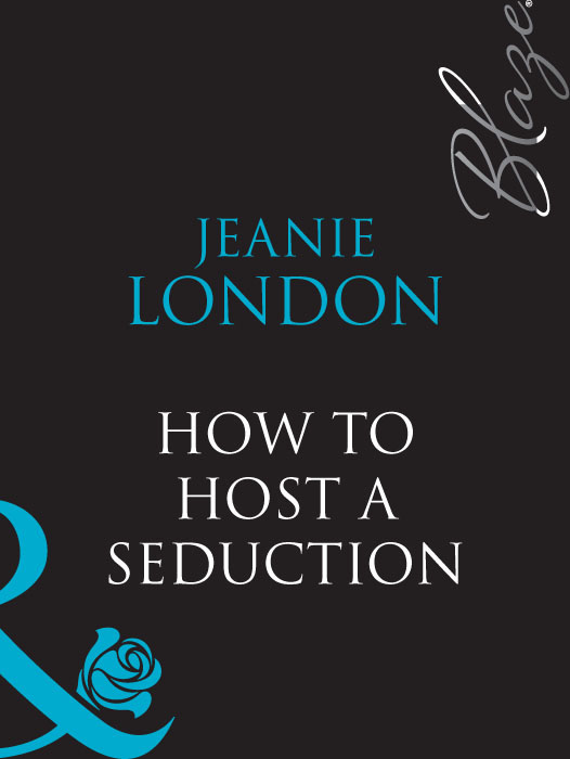 Jeanie London How To Host A Seduction ajmal entice for her