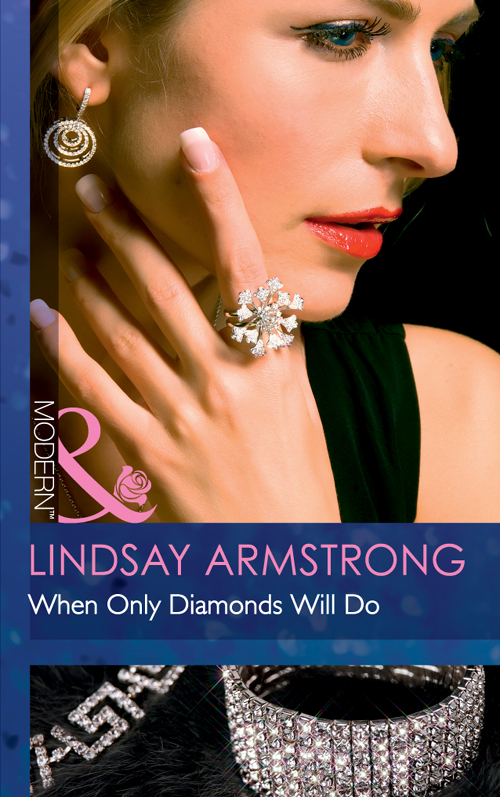 Lindsay Armstrong When Only Diamonds Will Do цена и фото