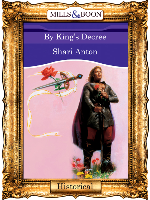 Shari Anton By King's Decree shari anton by king s decree