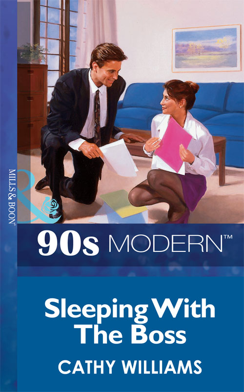 CATHY WILLIAMS Sleeping With The Boss cathy williams hired for the boss s bedroom