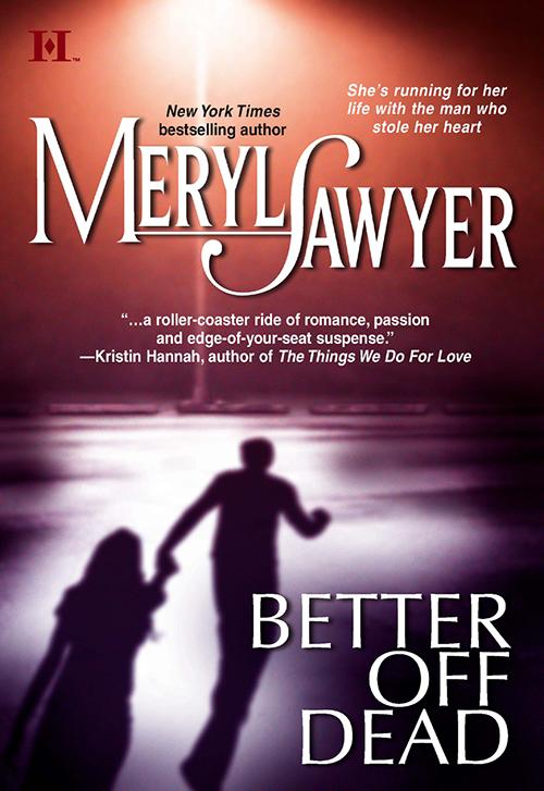 Meryl Sawyer Better Off Dead iain mcdowall cut her dead