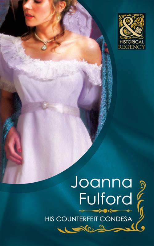 Joanna Fulford His Counterfeit Condesa joanna fulford his lady of castlemora