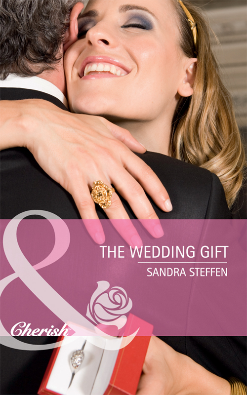 Sandra Steffen The Wedding Gift sandra steffen gift wrapped dad