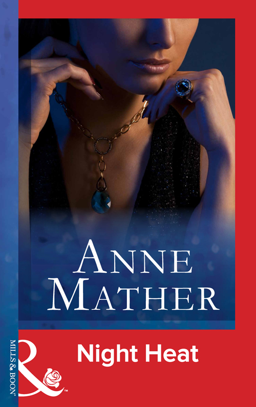 Anne Mather Night Heat anne mather for the love of sara