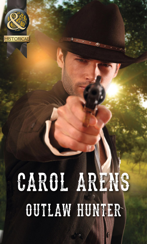 Carol Arens Outlaw Hunter carol arens renegade most wanted
