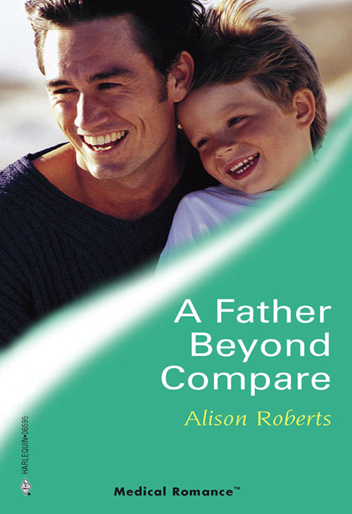 Alison Roberts A Father Beyond Compare