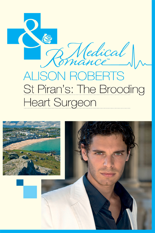Alison Roberts St Piran's: The Brooding Heart Surgeon alison roberts the italian surgeon claims his bride