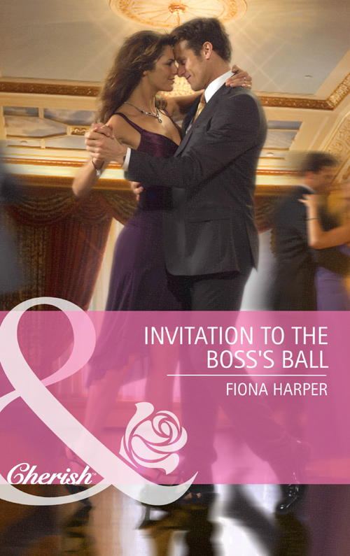 Fiona Harper Invitation to the Boss's Ball