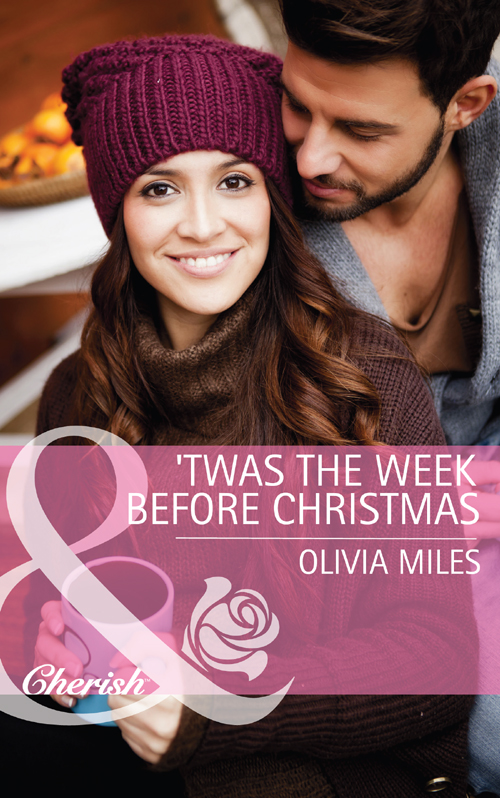 Olivia Miles 'Twas the Week Before Christmas