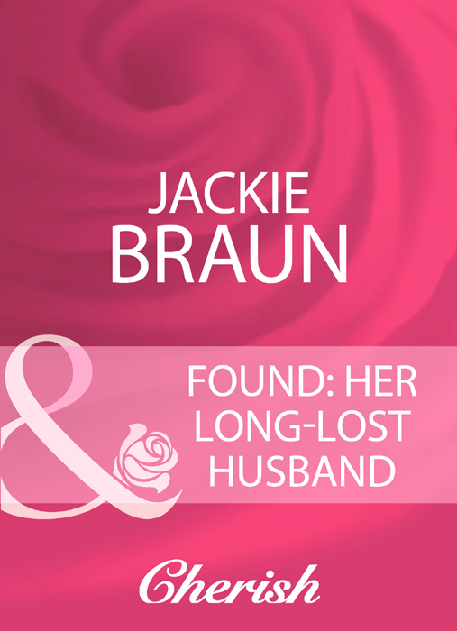 Jackie Braun Found: Her Long-Lost Husband the lost husband