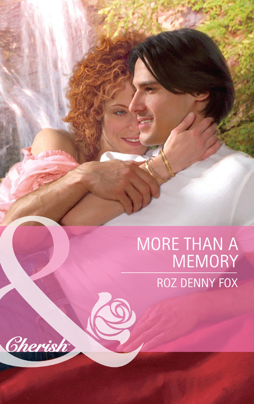 Roz Fox Denny More Than a Memory