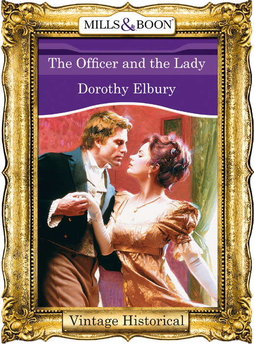 Dorothy Elbury The Officer and the Lady dorothy elbury the officer and the lady