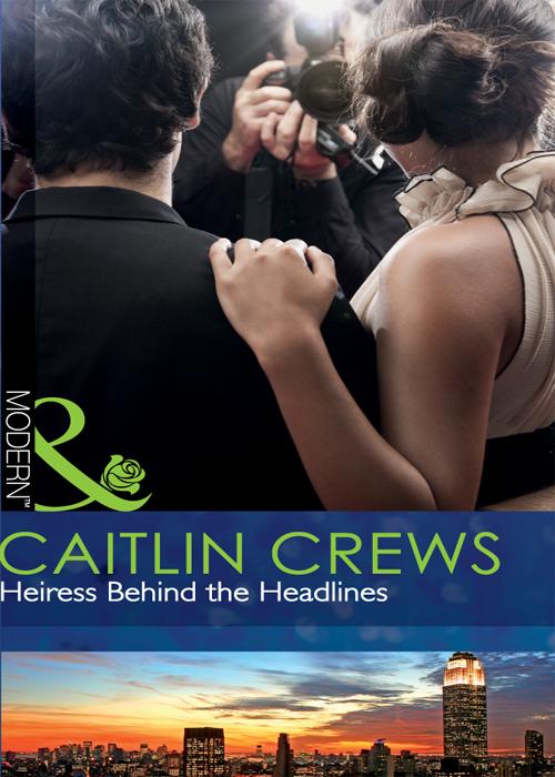 CAITLIN CREWS Heiress Behind the Headlines цена и фото