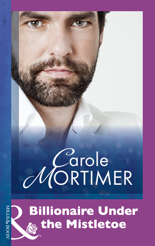 Carole Mortimer Billionaire Under The Mistletoe кофта billionaire