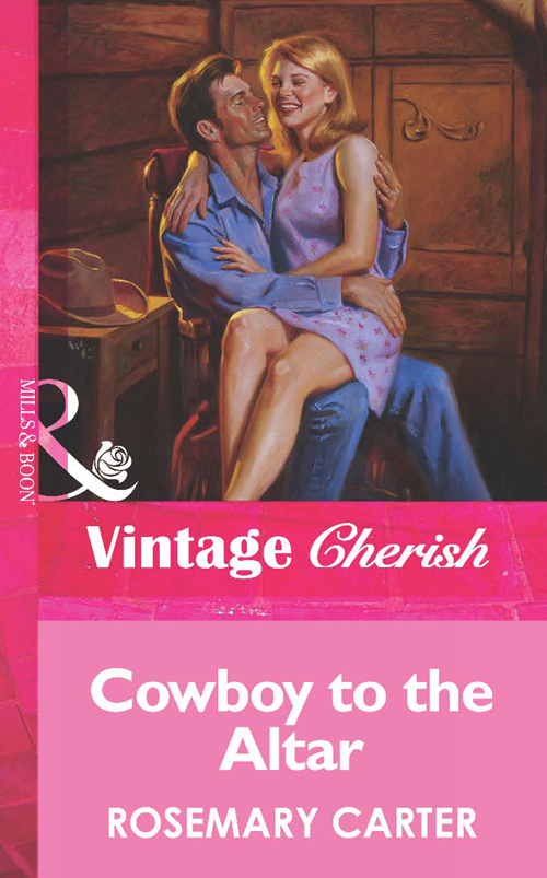 Rosemary Carter Cowboy To The Altar roxann delaney designs on the cowboy