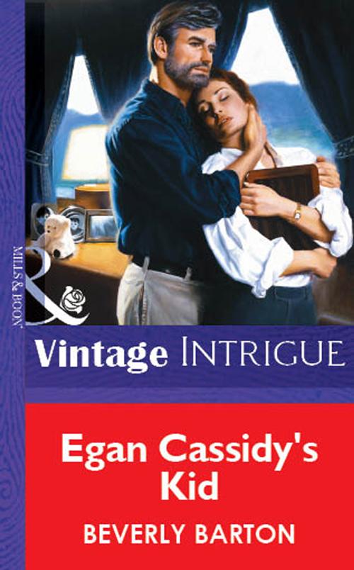 BEVERLY BARTON Egan Cassidy's Kid