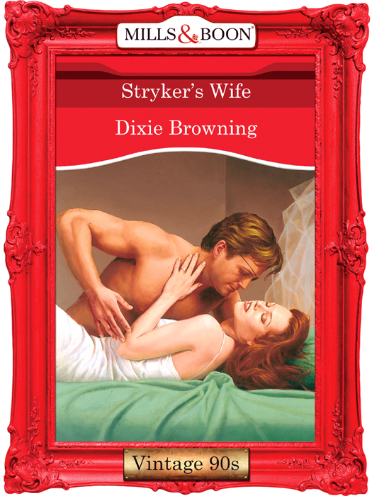 Dixie Browning Stryker's Wife a month of sundays