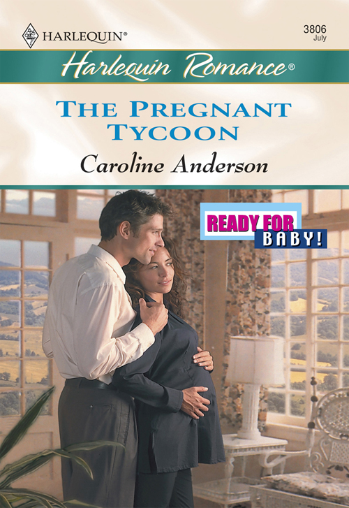 Caroline Anderson The Pregnant Tycoon