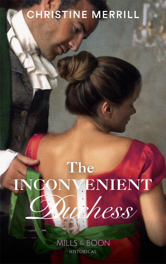 Christine Merrill The Inconvenient Duchess