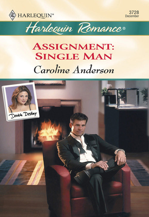 Caroline Anderson Assignment: Single Man caroline anderson a funny thing happened