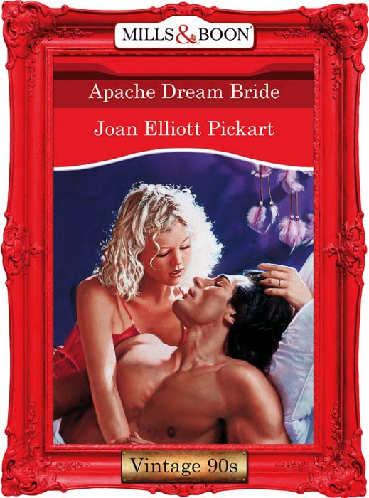 Фото - Joan Elliott Pickart Apache Dream Bride kathy collard miller at the heart of friendship
