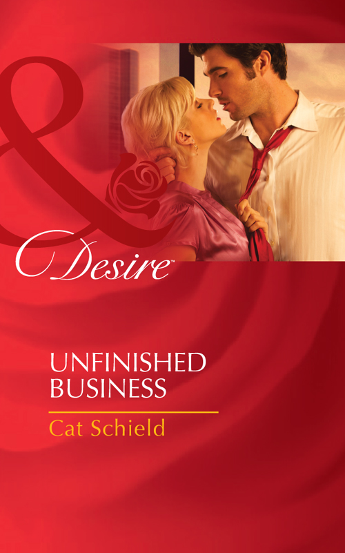 Cat Schield Unfinished Business cat schield a tricky proposition