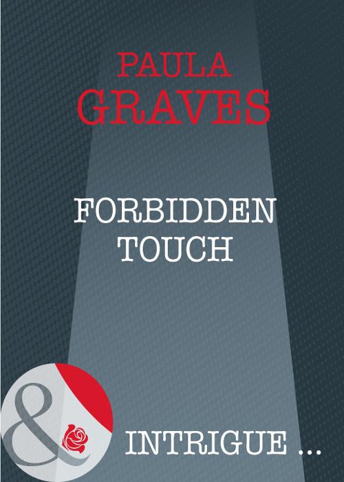 Paula Graves Forbidden Touch the ghosts of medak pocket