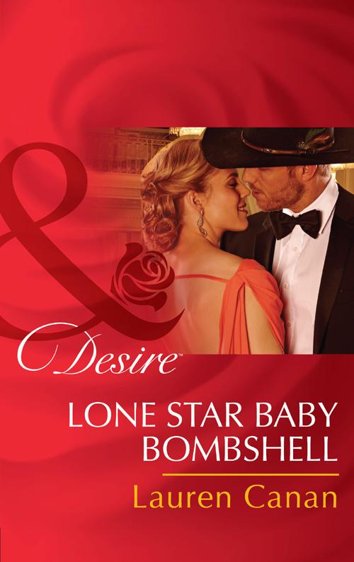 Lauren Canan Lone Star Baby Bombshell a lone star cowboy