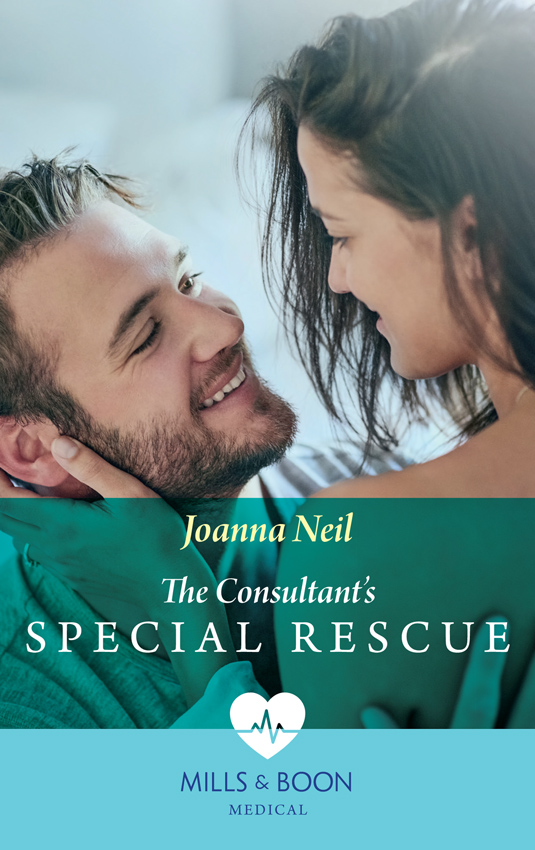 Joanna Neil The Consultant's Special Rescue