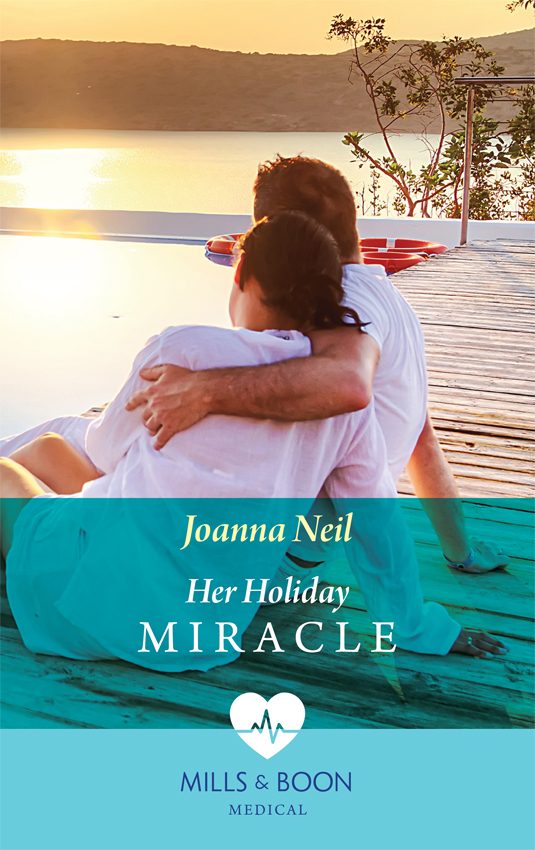 Joanna Neil Her Holiday Miracle