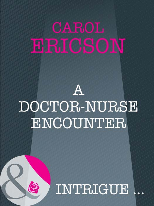 цены на Carol Ericson A Doctor-Nurse Encounter  в интернет-магазинах
