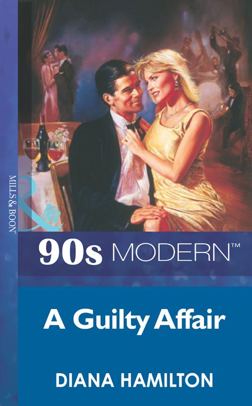Diana Hamilton A Guilty Affair croft e the guilty wife