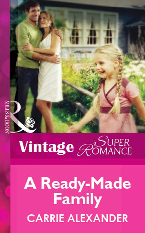 Carrie Alexander A Ready-Made Family carrie alexander a ready made family