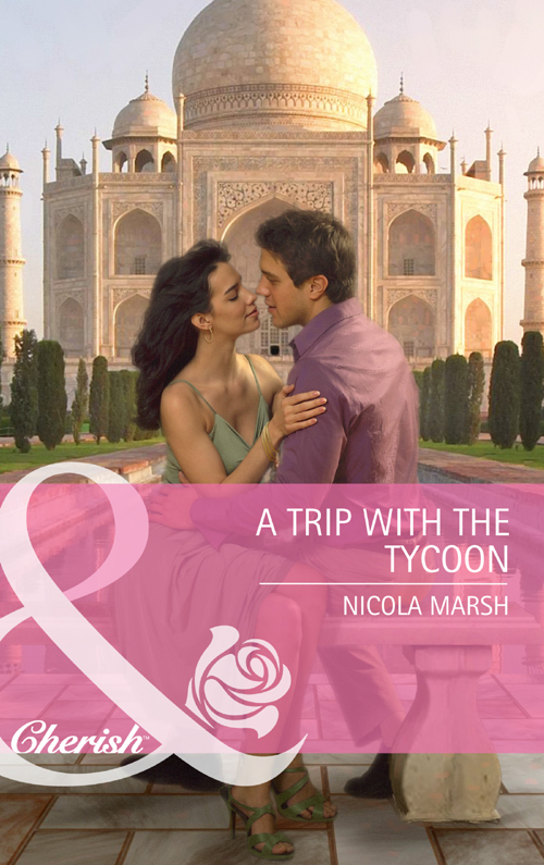Nicola Marsh A Trip with the Tycoon nicola marsh princess australia