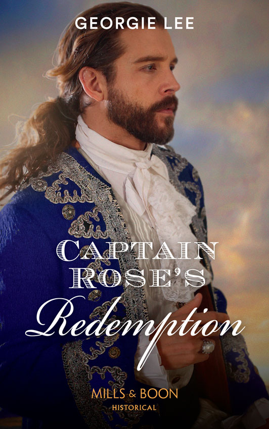 Georgie Lee Captain Rose's Redemption margaret mcphee the regency season gentleman rogues the gentleman rogue the lost gentleman