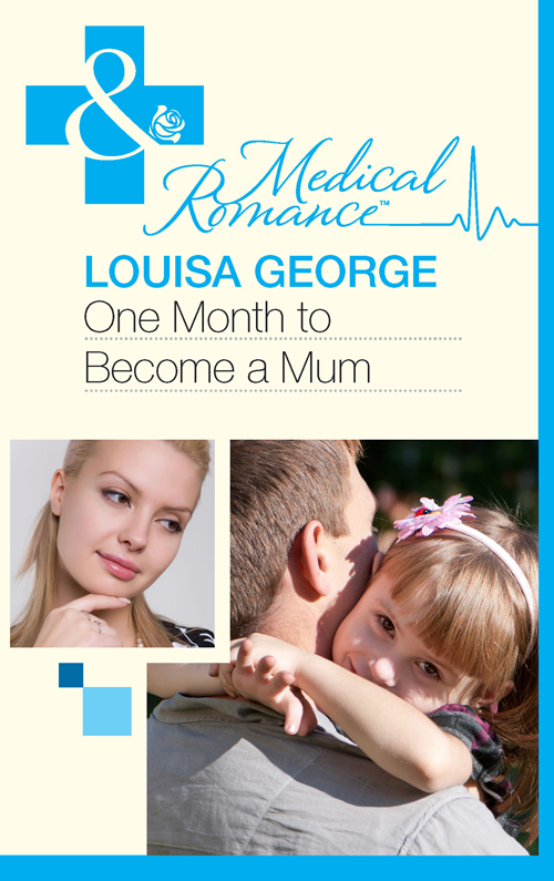 Louisa George One Month to Become a Mum mathew hartley one month to happiness