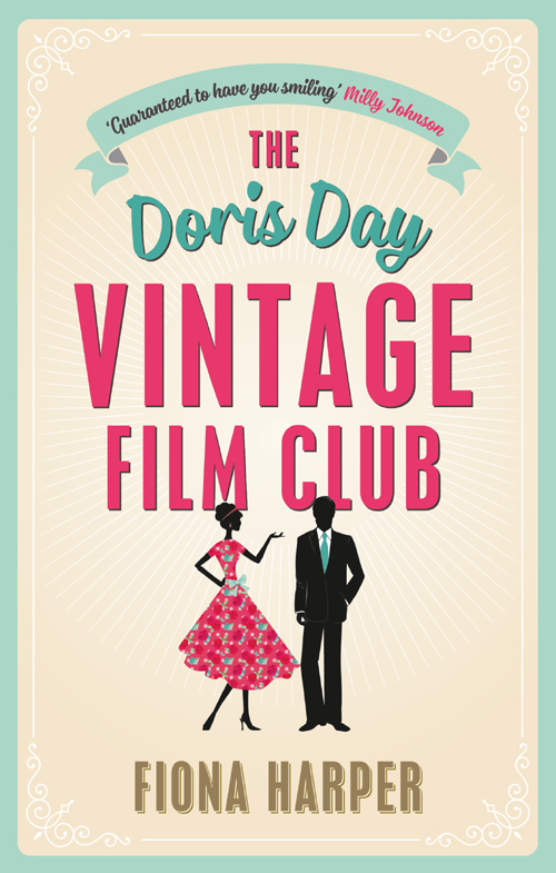 Fiona Harper The Doris Day Vintage Film Club: A hilarious, feel-good romantic comedy jenny colgan jenny colgan 3 book collection amanda's wedding do you remember the first time looking for andrew mccarthy