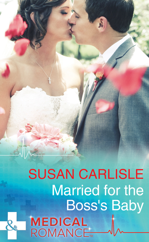 Susan Carlisle Married For The Boss's Baby mary burton the unexpected wife