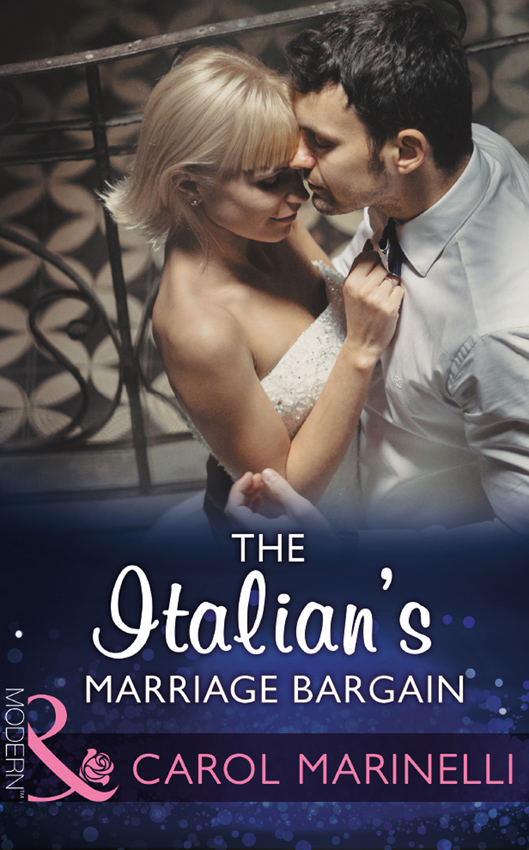 CAROL MARINELLI The Italian's Marriage Bargain carol marinelli emergency a marriage worth keeping